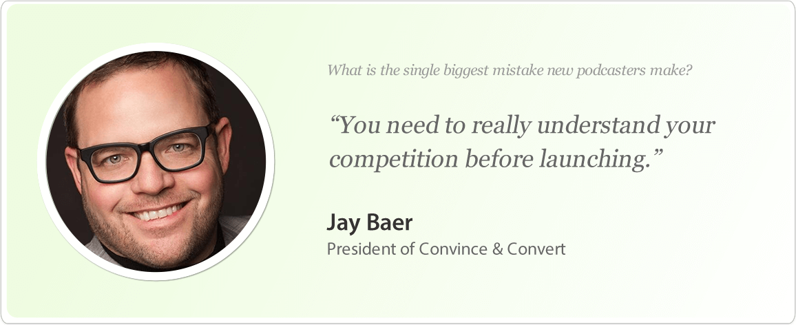 Jay Baer's tip for podcasters