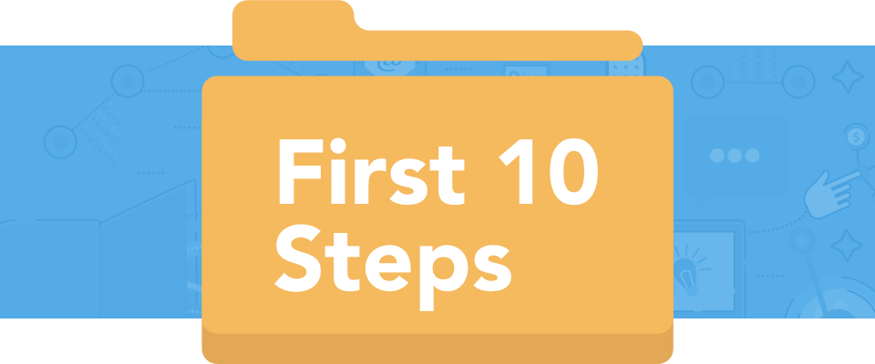 First ten steps