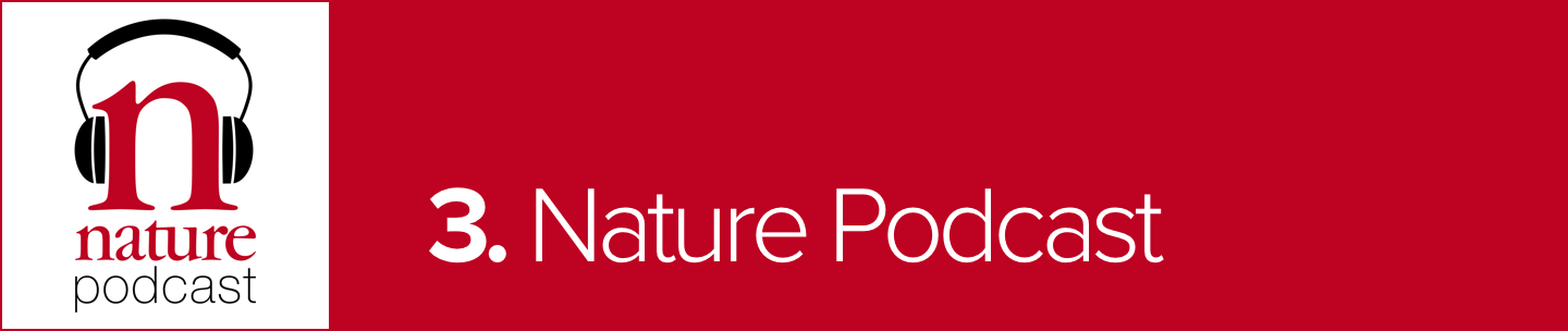 Nature Weekly Podcast